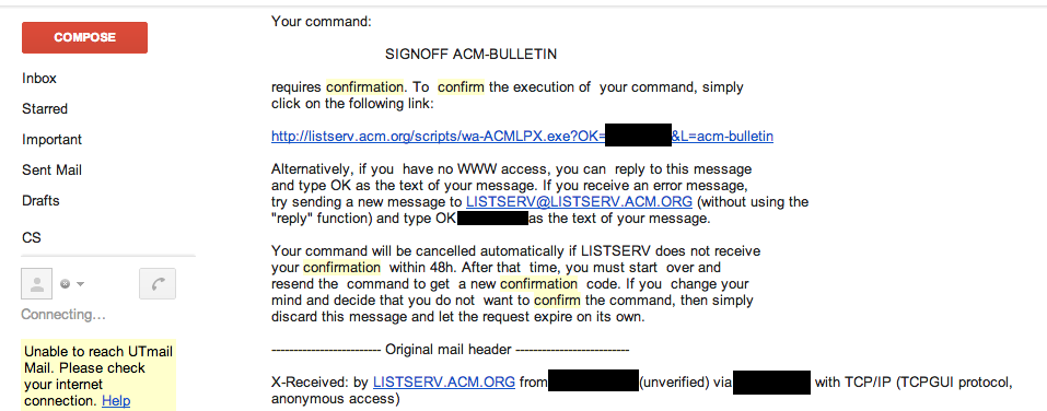 The ACM's confirmation email they send when you unsubscribe